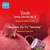 Toch: String Quartet No. 8 / Serenade, Op. 25 (1958) by Various Artists