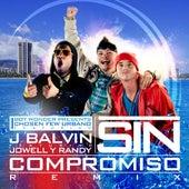 Sin Compromiso (feat. Jowell Y Randy) - Single by J Balvin