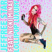 Lollipop Luxury (feat. Nicki Minaj) - Single by Jeffree Star