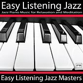 Easy Listening Jazz by Easy Listening Jazz Masters