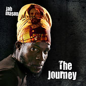 The Journey by Jah Mason