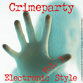 Crime Party; Electronic Art - Vol. 3 by Various Artists