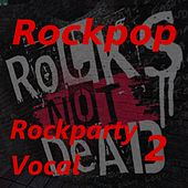 Rockparty Vocal 2 by Various Artists
