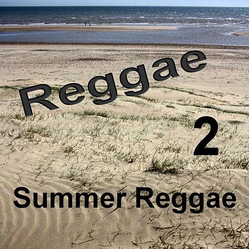 Summer Reggae 2 by Various Artists