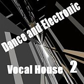 Vocal House 2 by Various Artists