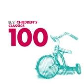 100 Best Children's Classics by Various Artists