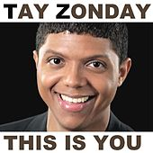 This Is You (feat. Upwords) - Single by Tay Zonday