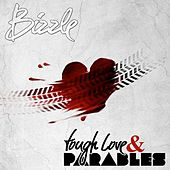 Tough Love & Parables by Bizzle