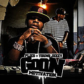 Goon Motivation by DJ Rell