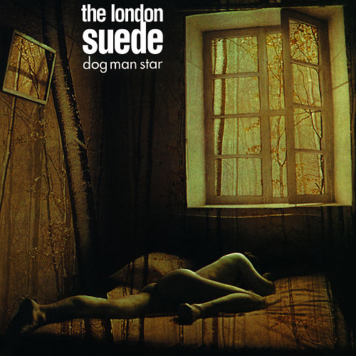 Dog Man Star by The London Suede