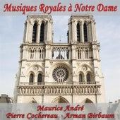 Musiques Royales à Notre Dame (VOX Reissue) by Maurice André
