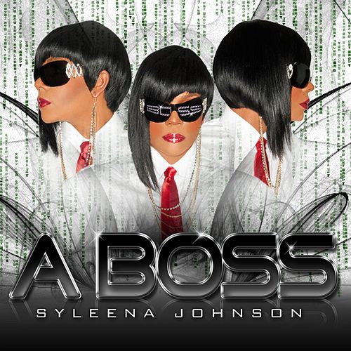 A Boss by Syleena Johnson