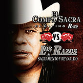 El Compa Sacra Vs. Los Razos by Various Artists