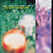 Here's Where the Strings Come In (Remastered) by Superchunk