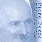 Piero Pezzé by Mikrokosmos