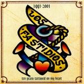 1991-2001 Ten Years Tattooed On My Heart by Los Fastidios