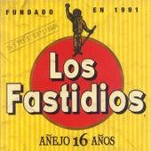 Añejo 16 años by Los Fastidios