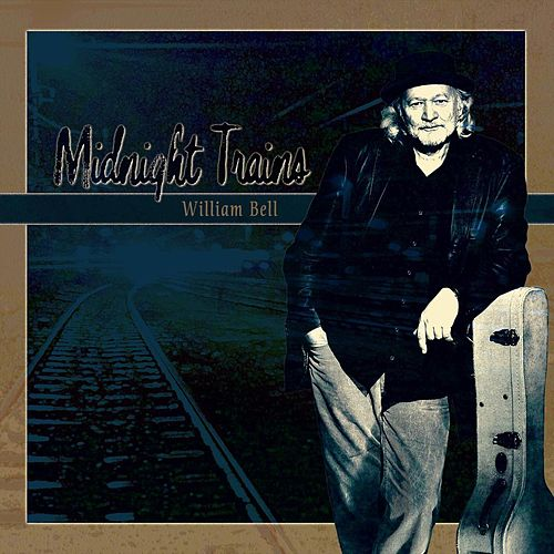 Midnight Trains by William Bell