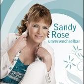 Unverwechselbar by Sandy Rose