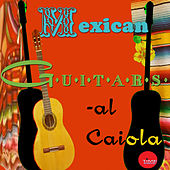Mexican Guitars by Al Caiola
