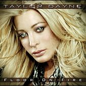 Floor On Fire by Taylor Dayne