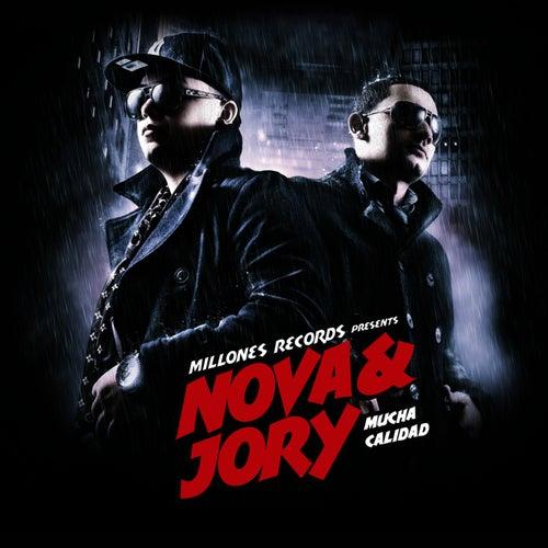 Mucha Calidad by Nova Y Jory