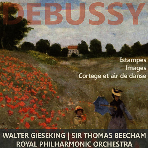Debussy: Estampes (Images), Cortege et air de Danse by Royal Philharmonic Orchestra