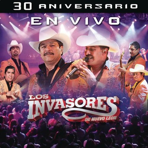 30 Aniversario En Vivo by Los Invasores De Nuevo Leon