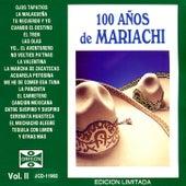 100 Años de Mariachi, Vol. II by Various Artists