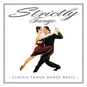 Strictly Tango by Various Artists