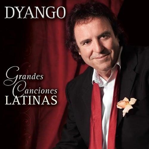 Grandes Canciones Latinas by Dyango