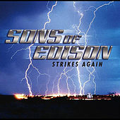 Strikes Again by The Sons of Edison