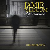 Dependence (Expanded Edition) by Jamie Slocum