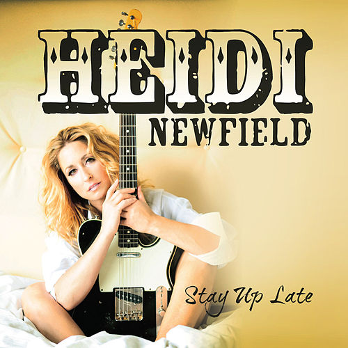 Stay Up Late (Single) by Heidi Newfield