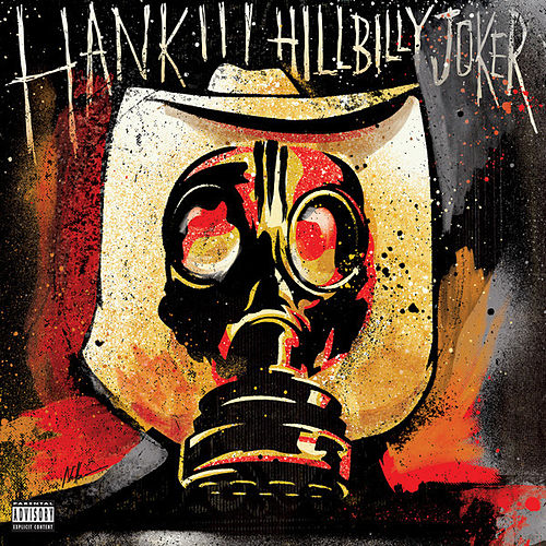 Hillbilly Joker by Hank Williams III