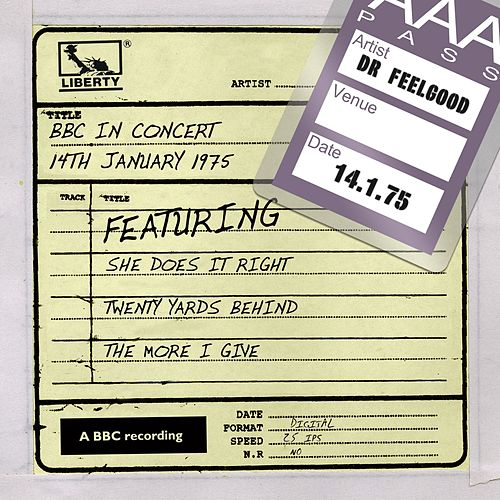 BBC In Concert (14th January 1975) by Dr. Feelgood