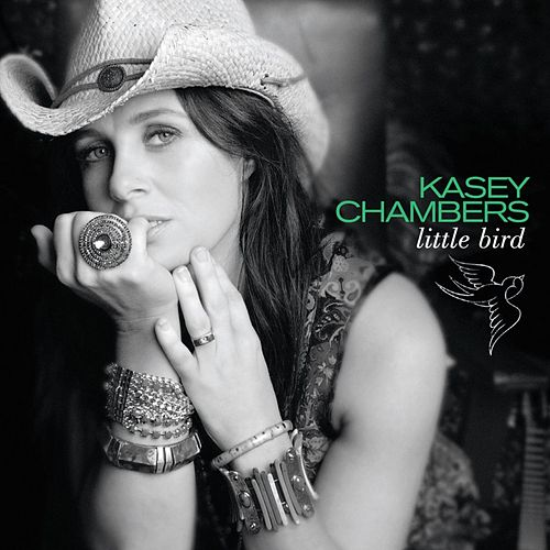 Little Bird by Kasey Chambers