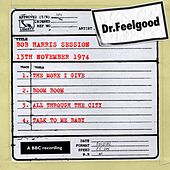 BBC Bob Harris session (13th November 1974) by Dr. Feelgood
