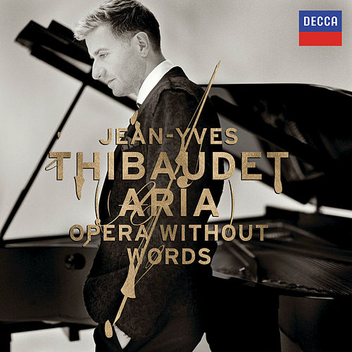 Aria: Opera Without Words by Jean-Yves Thibaudet