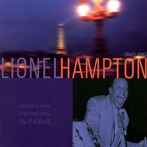 American Swinging In Paris by Lionel Hampton