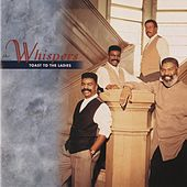 Toast To The Ladies by The Whispers
