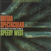 Guitar Spectacular by Speedy West
