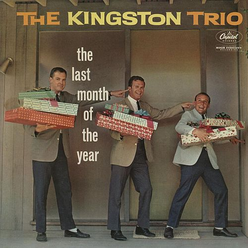 Last Month Of The Year by The Kingston Trio