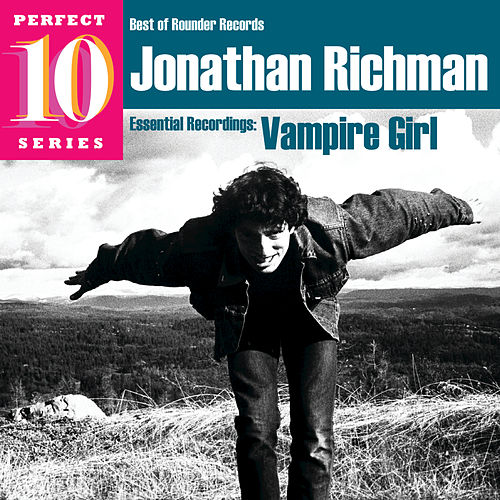 Vampire Girl: Essential Recordings by Jonathan Richman