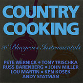 Country Cooking: 26 Bluegrass Instrumentals by Various Artists