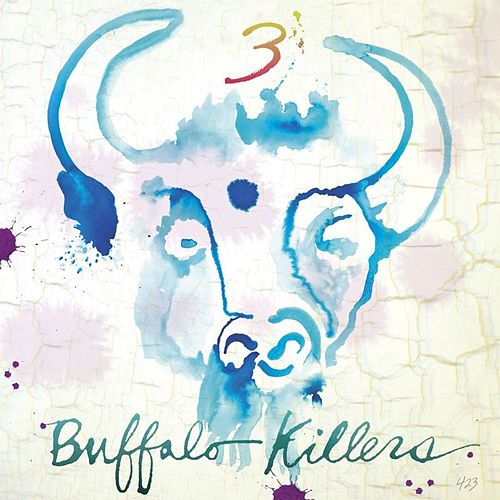 3 by Buffalo Killers