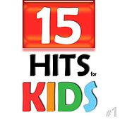 15 Hits for Kids by Kinderlieder Songs