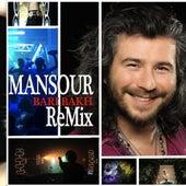 Bari Bakh (Remix) - Single by Mansour