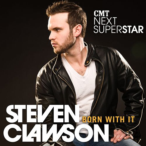 Born With It by Steven Clawson