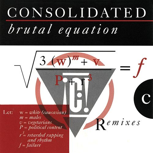 Brutal Equation by Consolidated